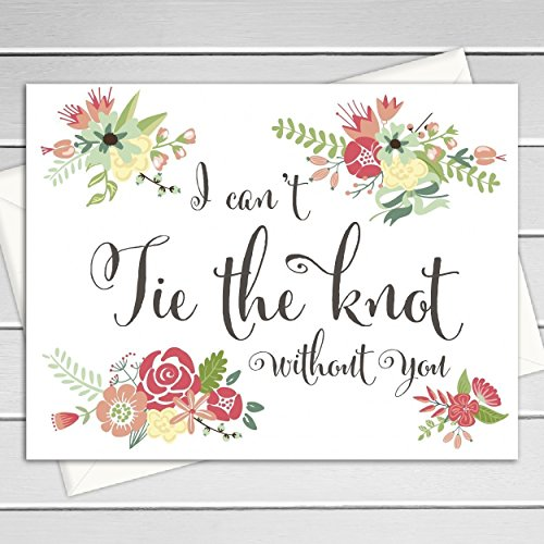 graphic about Printable Knot Tying Cards named 8 ct I Cant Tie The Knot Devoid of On your own Wedding ceremony Working day Playing cards Thank Yourself Playing cards, Will Yourself Be My Bridesmaid Playing cards, Floral Bridesmaid Playing cards (WB042-CN)