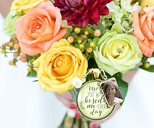 Bridal-Bouquet-Photo-Charm-Mom-You-Walk-Beside-Me-Every-Day-Wedding-Pendant-Mother-Memorial-Remembrance-Photo-Jewelry-0