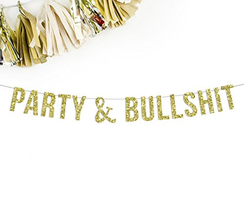 Party-Bullshit-Party-Banner-funny-birthday-banner-drink-table-bubbly-bar-decor-0
