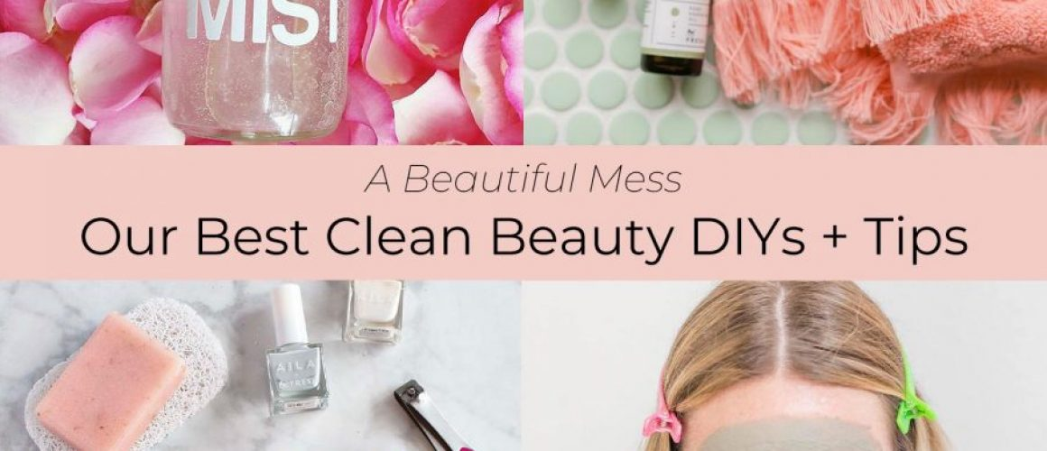 Our-best-clean-beauty-DIYs-and-tip