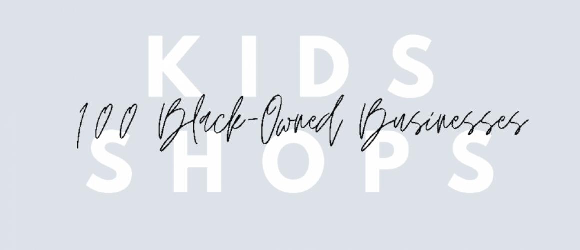 100-black-owned-kids-shops