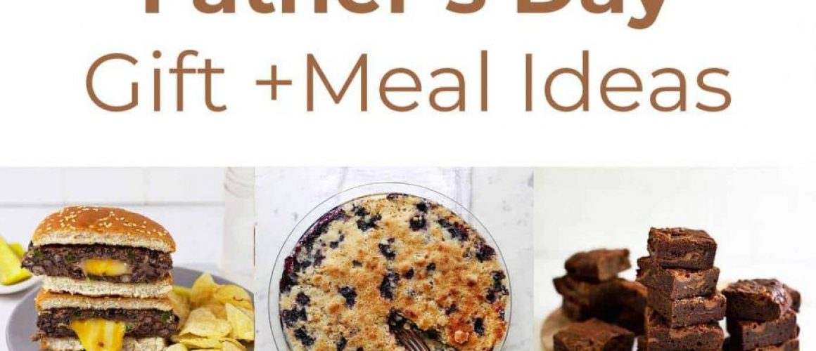 Fathers-Day-gift-meal-ideas-